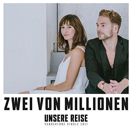 Unsere Reise (Vandertone Singl...