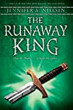 The Runaway King (Ascendance Trilogy, Band 2)