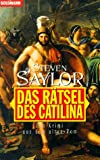 Steven Saylor: Das Rätsel des Catilina
