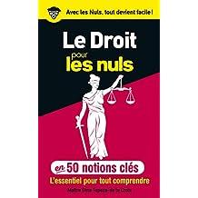 Le droit pour les Nuls en 50 notions clés