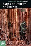 Parcs de l'Ouest américain (Bibliothèque du Voyageur) - Format Kindle - 9782742459582 - 14,99 €