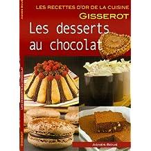 Desserts au Chocolat - Recettes d'Or