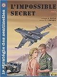 La stratégie des sentinelles, Tome 3 - L'impossible secret