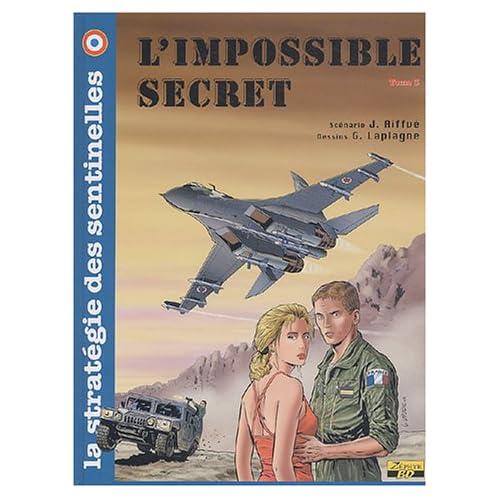 La stratégie des sentinelles, Tome 3 : L'impossible secret