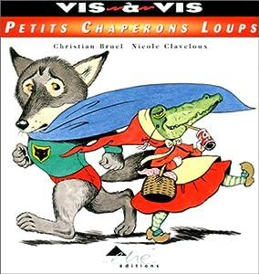 "Afficher ""Petits chaperons loups"""