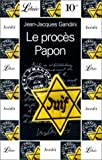 [Le ]proces Papon