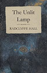 The Unlit Lamp by Radclyffe Hall (2015-07-29)