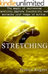 The Art of Stretching: The magic of i...