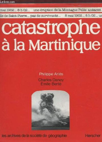 Catastrophe  la Martinique