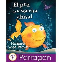El pez de la sonrisa abisal (Parragon para escuchar y leer)