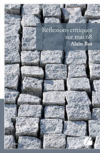 Réflexions critiques sur mai 68 (Essai) (French Edition)