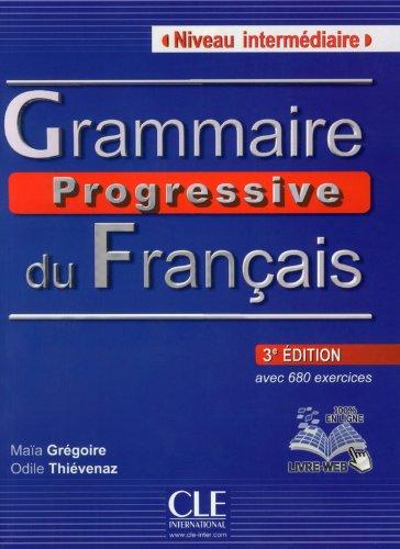 Grammaire progressive du francais. Niveau intermediaire. Per le Scuole superiori. Con espansione online