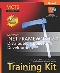 MCTS Self-Paced Training Kit (Exam 70-529): Microsoft  .NET Framework 2.0 Distributed Application Development (Pro-Certification)