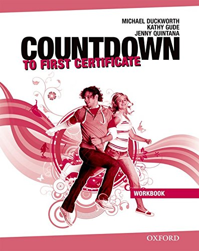 Countdown to First Certificate. Workbook without Key and Student's Audio CD Pack (New Countdown to First Certificate) por Kathy Gude