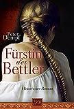 Fürstin der Bettler: Historischer Roman
