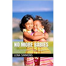 No More Babies: Forced Sterilization of People of Color in America (English Edition)