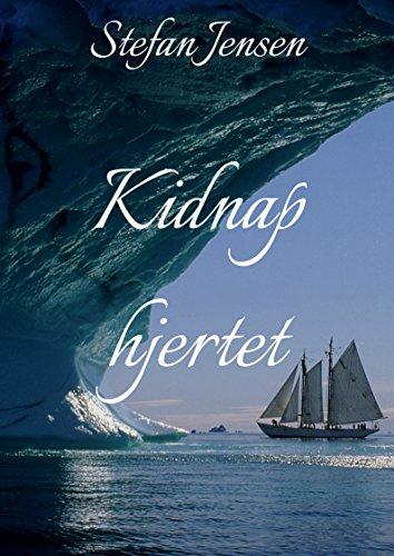 Kidnap hjertet (Danish Edition)