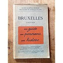 Guides illustrés Michelin des champs de bataille. 1914-1918. Bruxelles, Louvain