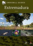 Extremadura (Crossbill Guides) by Dirk Hilbers (2011-07-01) - Dirk Hilbers