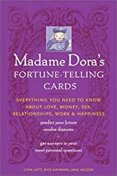 Madame Dora's Fortune-Telling Cards: Everything You Need to Know About Love, Money, Sex, Relationships, and Happiness