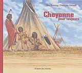 Cheyenne pour toujours