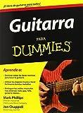 Best Guitarra para Dummies - Guitarra para dummies (Spanish Edition) by Phillips, Mark Review