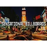 Sensational Billboards in Advertising by Birgit Krols (2008-01-04)