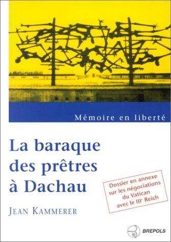 La Baraque des prtres  Dachau