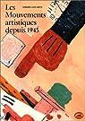 Les Mouvements artistiques depuis 1945 par Lucie-Smith