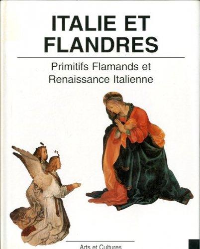 Italie et Flandres dans la Peinture du XVé Siècle
