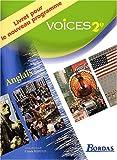 Anglais 2nde Voices : Livret pour le nouveau programme