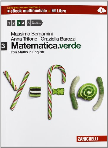 Matematica.verde. Con Maths in english. Con e-book. Con espansione online. Per le Scuole superiori. Con DVD-ROM: 3