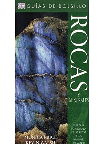 ROCAS Y MINERALES. GUÍA DE BOLSILLO (GUIAS DEL NATURALISTA-ROCAS-MINERALES-PIEDRAS PRECIOSAS) por M. PRICE