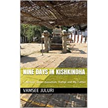 Nine Days in Kishkindha: A Memoir about Hanuman, Hampi and My Father