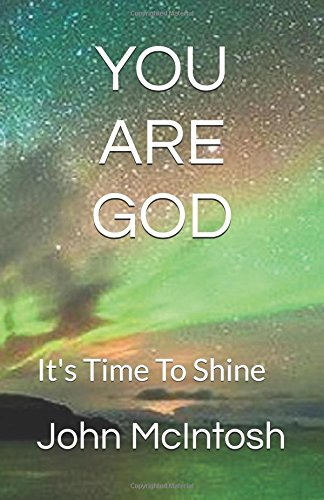 YOU ARE GOD: It's Time To Shine