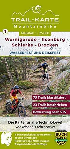 MTB Trail-Karte Harz: Wernigerode - Ilsenburg - Schierke - Brocken: Nr.1   Wasser- und reißfeste Mountainbike-Karte