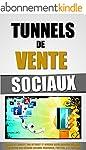 Tunnels De Vente Sociaux: Gagner De L...