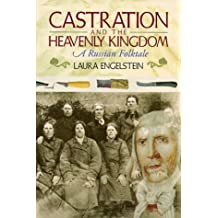 Castration and the Heavenly Kingdom: A Russian Folktale