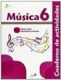 Música 6 - Proyecto Acorde - Cuaderno de actividades: Educación Primaria. Tercer ciclo - 9788428539777