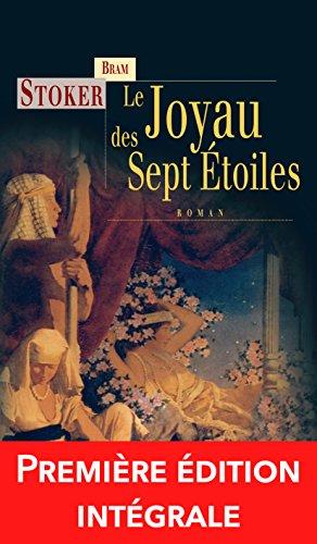 Le Joyau des sept étoiles: Un roman fantastique et angoissant ! (Terres fantastiques)