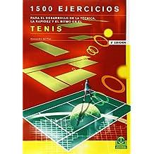 1500 Ejercicios Para el Desarrollo de La Tecnica y Rapidez (Deportes)