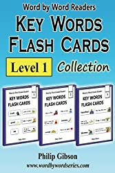 KEY WORDS FLASH CARDS: Level 1: A Child's Introduction to Reading: Volume 1 (Key Words Flash Cards Collections)