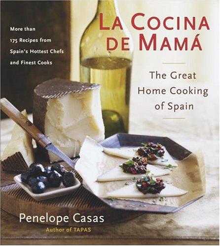 La Cocina de Mama: The Great Home Cooking Of Spain por Penelope Casas