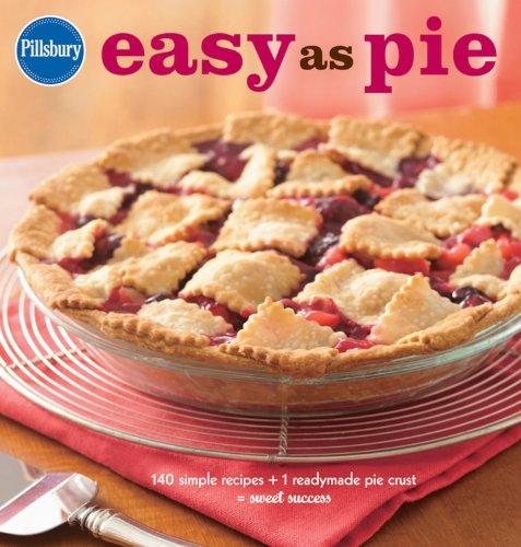 pillsbury-easy-as-pie-140-simple-recipes-1-readymade-pie-crust-sweet-success-pillsbury-cooking