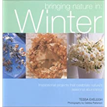 Bringing Nature in: Winter