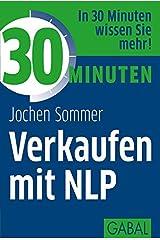 30 Minuten Verkaufen mit NLP Kindle Ausgabe