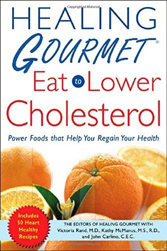 Healing Gourmet Eat to Lower Cholesterol by Healing Gourmet, Rand,Victoria, McManus,Kathy, Shaffer,Bever (2005) Paperback