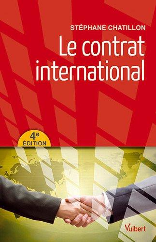 Le contrat international par Stéphane Chatillon