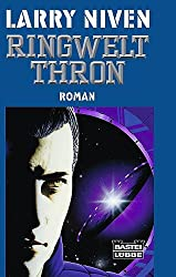 Ringwelt-Thron: Der Ringwelt-Zyklus, Bd. 3