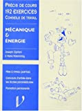 MECANIQUE & ENERGIE. Cours, applications & exercices